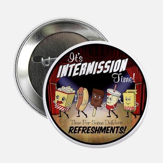 "Intermission Time 2.25"" Button"