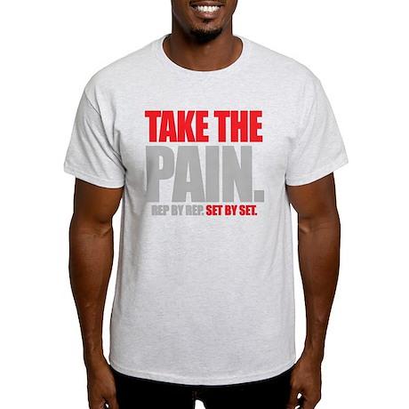 TAKE THE PAIN Light T-Shirt