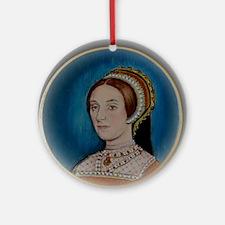 Katherine Howard Round Ornament