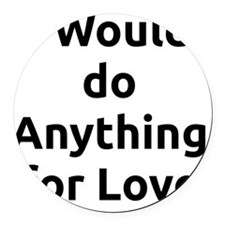 anything_4_luv Round Car Magnet
