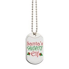 Santas Favorite Elf Dog Tags