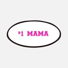#1 Mama in hot pink Patches