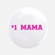 "#1 Mama in hot pink 3.5"" Button (100 pack)"