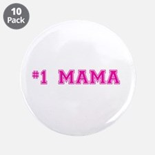 "#1 Mama in hot pink 3.5"" Button (10 pack)"