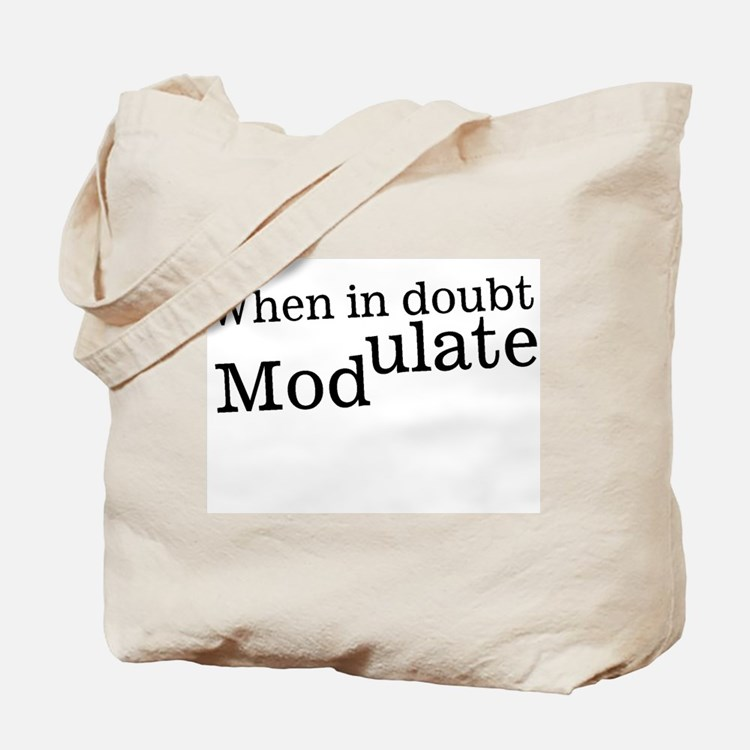 When in Doubt Modulate Music Tote Bag