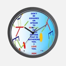 DONT BE AFRAID MOM Wall Clock