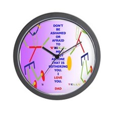 DONT BE AFRAID DAD Wall Clock