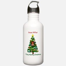 Guess-what-I-say-Merry Water Bottle