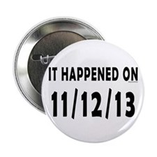 "11/12/13 2.25"" Button (100 pack)"