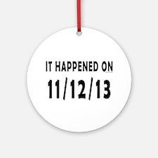 11/12/13 Ornament (Round)