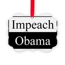 Impeach Obama Ornament