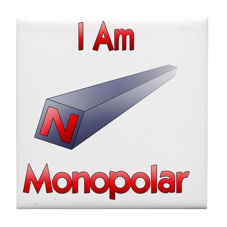 I am Monopolar Tile Coaster