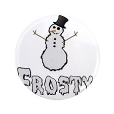 """Frosty the Snowman Text 3.5"""" Button"""