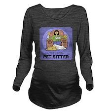 PETsitter Long Sleeve Maternity T-Shirt
