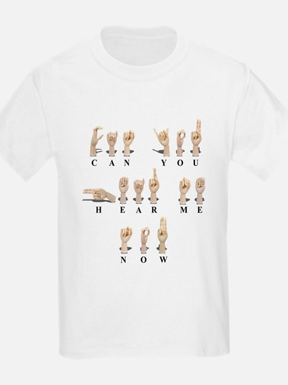 CanYouHearMeAmeslan062511 T-Shirt