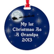 1St Christmas As A Grandpa 2013 Ornament