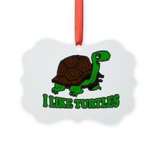 I Like Turtles Ornament