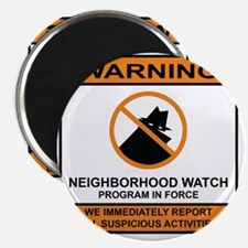 Neighborhood Watch Magnet