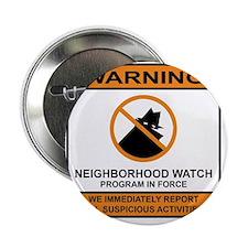 """Neighborhood Watch 2.25"""" Button"""