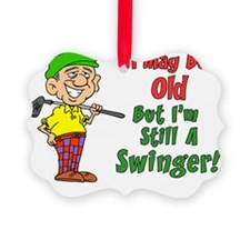 May Be Old But Still Swinger Ornament