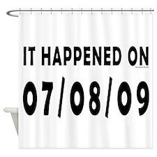 07/08/09 Shower Curtain