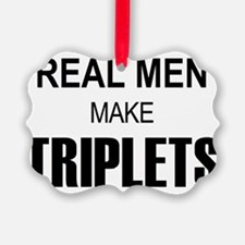 real men triplets Ornament