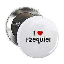 "I * Ezequiel 2.25"" Button (10 pack)"