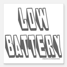 "LowBattery Square Car Magnet 3"" x 3"""