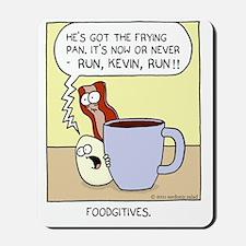 foodgitives Mousepad