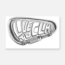 LivetoClimb1 Rectangle Car Magnet