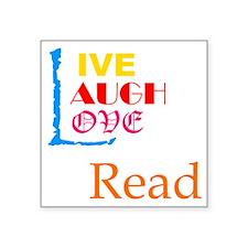 """LIVE-LAUGH-LOVE-READ - clea Square Sticker 3"""" x 3"""""""