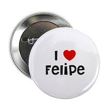 """I * Felipe 2.25"""" Button (10 pack)"""