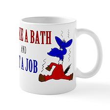 Take-a-Bath-Get-a-Job-Centered Small Mug