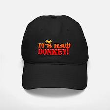 RAW DONKEY ! 4 LITE Baseball Hat