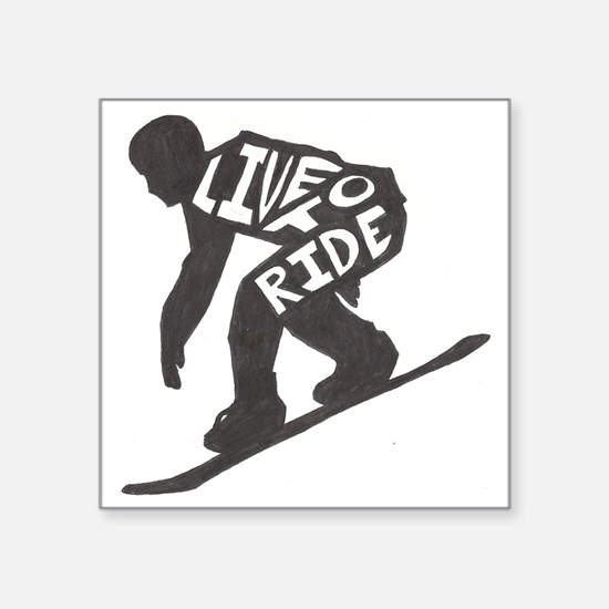 "LivetoRide2 Square Sticker 3"" x 3"""