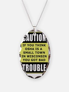 OSHA_troublesmalls Necklace