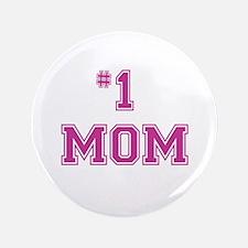 """#1 Mom in dark pink 3.5"""" Button"""