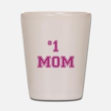 #1 Mom in dark pink Shot Glass