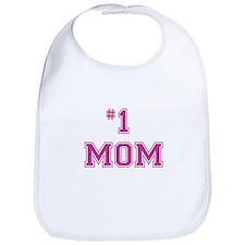 #1 Mom in dark pink Bib