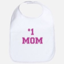 #1 Mom in dark pink Bib