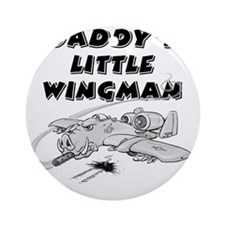 daddys_little_wingman Round Ornament