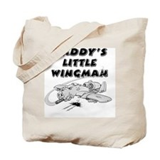 daddys_little_wingman Tote Bag