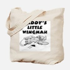 daddys_little_wingman Tote Bag