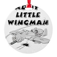 daddys_little_wingman Ornament