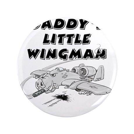 "daddys_little_wingman 3.5"" Button"