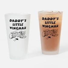 daddys_little_wingman Drinking Glass