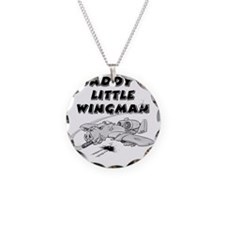 daddys_little_wingman Necklace