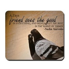 True Friend Quote on Large Framed Print Mousepad