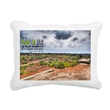 What You See Quote on La Rectangular Canvas Pillow
