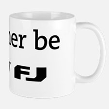 id-rather-be-fj-CENTERED Mug
